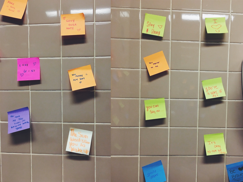Sticky Notes left in the girls bathroom in hopes of spreading positivity.